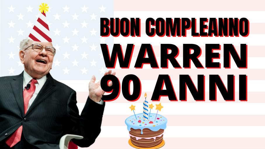 Warren Buffett compie 90 anni: 14 curiosità sull'oracolo di Omaha