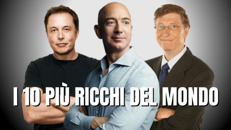 I 10 uomini più ricchi del mondo a fine agosto 2021