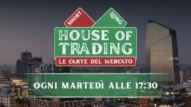 Trading online: House of  Trading ai blocchi di partenza