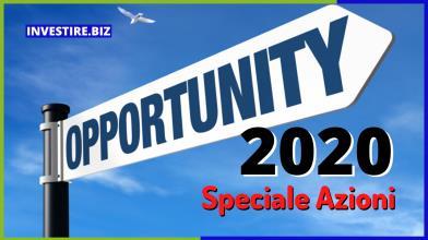 Opportunity 2020: speciale Azioni