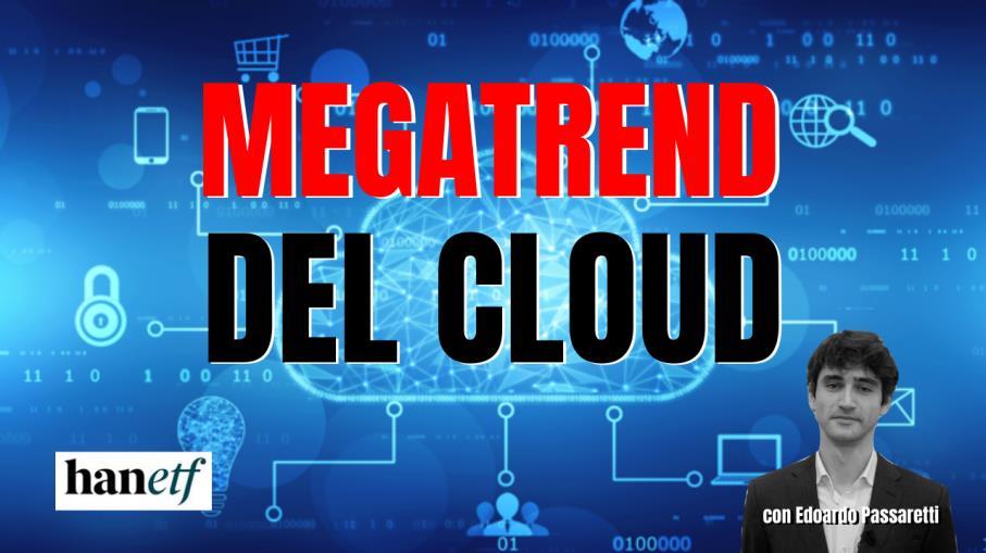 MEGATRENDS: Investire nella tecnologia cloud computing