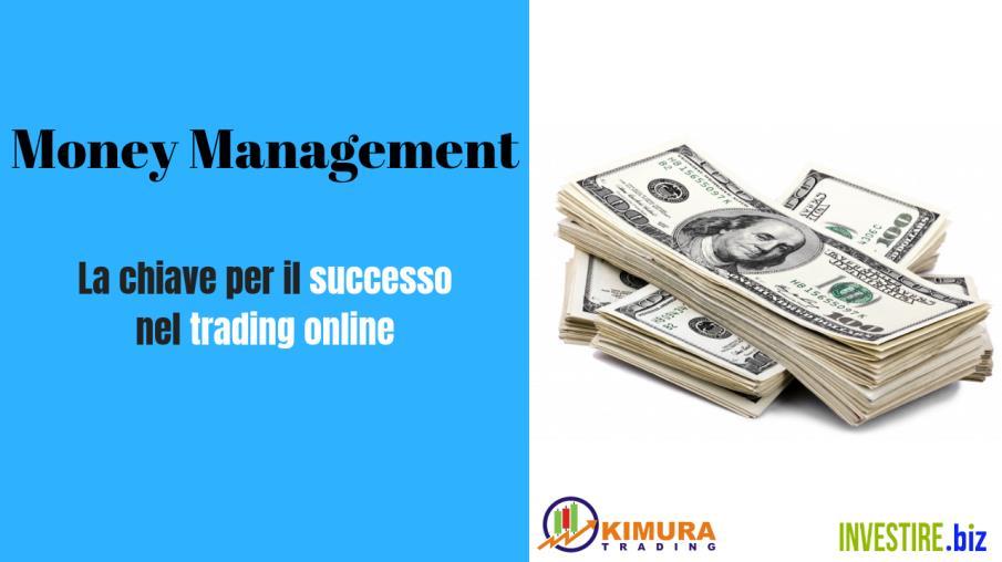 Money Management - La chiave del Successo nel Trading Online