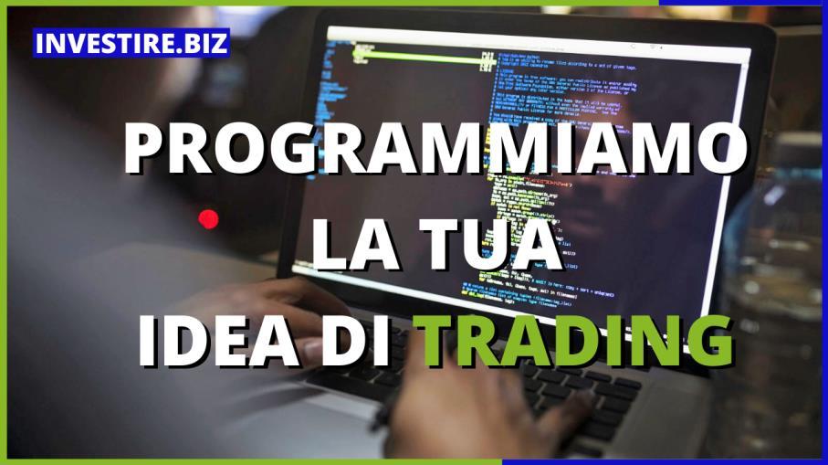 Programmazione di un Trading System a partire dalla tua idea